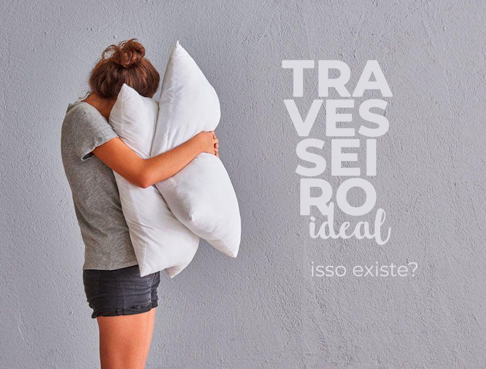 Travesseiro ideal: isso existe?