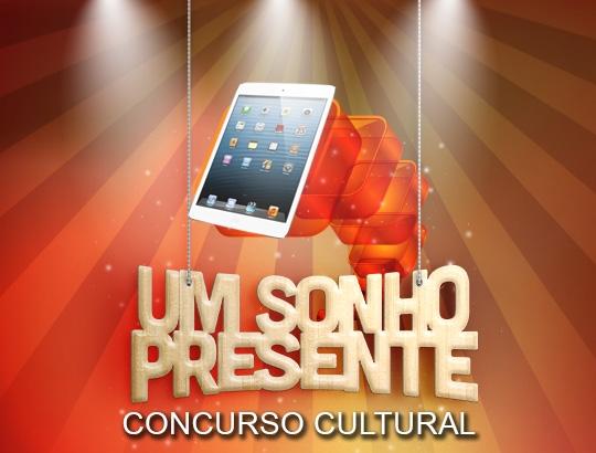 Concurso Cultural Um Sonho Presente